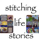 Stitching Life Stories